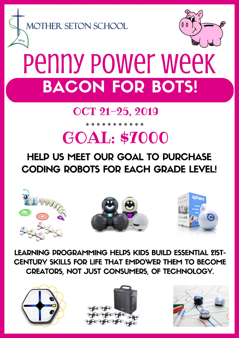 flier with pink pig and pictures of coding robots penny power week mother seton school 2019