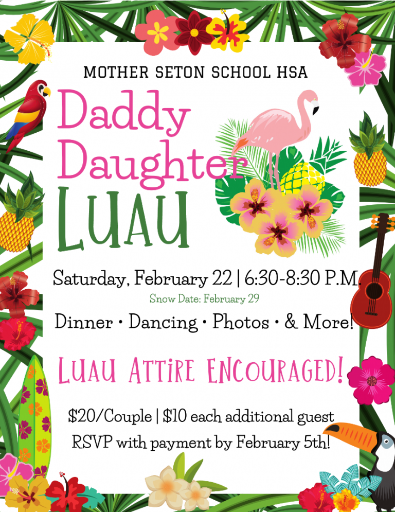 Daddy Daughter Luau Feb 22 6:30-8:30pm